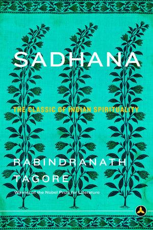 Sadhana by Rabindranath Tagore