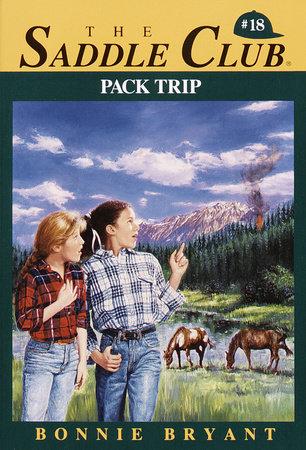 Pack Trip by Bonnie Bryant