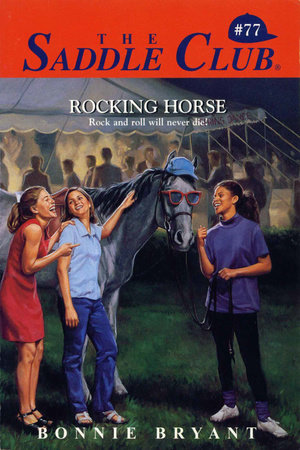 Rocking Horse by Bonnie Bryant