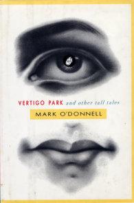 Vertigo Park And Other Tall Tales