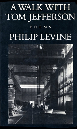 A Walk with Tom Jefferson by Philip Levine