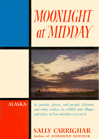 Moonlight At Midday by Sally Carrighar