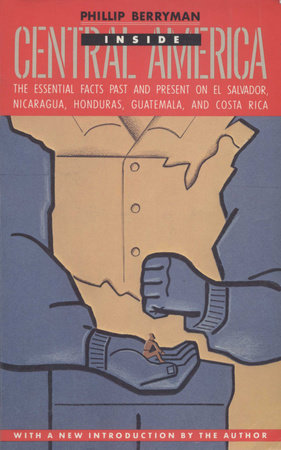 INSIDE CENTRAL AMERICA by Phillip Berryman