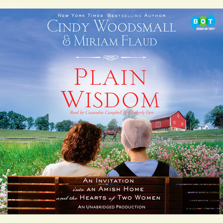 Plain Wisdom by Cindy Woodsmall and Miriam Flaud