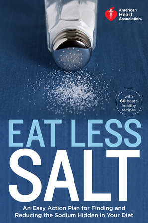 American Heart Association Eat Less Salt