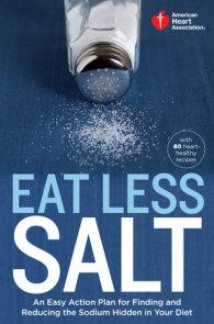 American Heart Association Eat Less Salt