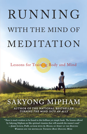 Running with the Mind of Meditation by Sakyong Mipham