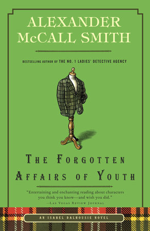 The Forgotten Affairs of Youth by Alexander McCall Smith