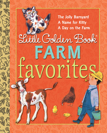 Little Golden Book Farm Favorites by Phyllis McGinley, Annie North Bedford and Nancy Fielding Hulick
