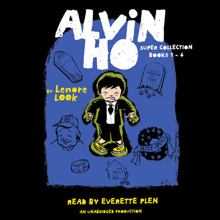 The Alvin Ho Super Collection: Books 1-4 by Lenore Look
