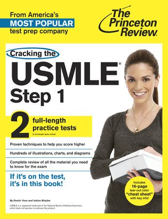 Cracking the USMLE Step 1, with 2 Practice Tests by The Princeton Review