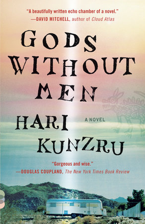 Gods Without Men by Hari Kunzru