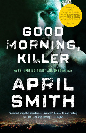 Good Morning, Killer by April Smith