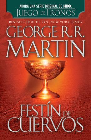 Festín de cuervos by George R. R. Martin