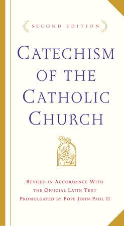Catechism of the Catholic Church by U S  Catholic Church |  PenguinRandomHouse com: Books