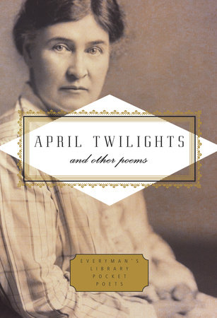 April Twilights and Other Poems by Willa Cather