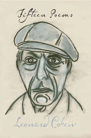 Fifteen Poems by Leonard Cohen With Illustrations by the Author