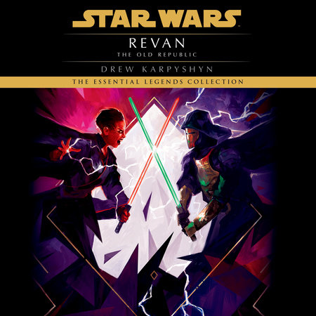 Revan: Star Wars Legends (The Old Republic) by Drew Karpyshyn