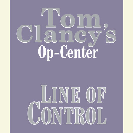 Tom Clancy's Op-Center #8: Line of Control by Created by Tom Clancy and Steve Pieczenik, written by Jeff Rovin