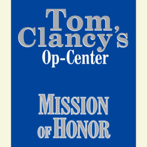 Tom Clancy's Op-Center #9: Mission of Honor