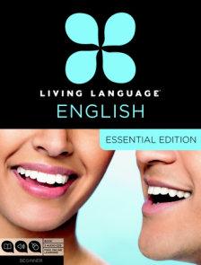 Living Language English, Essential Edition (ESL/ELL)