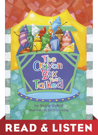 The Crayon Box that Talked: Read & Listen Edition by