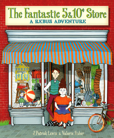 The Fantastic 5 & 10 Cent Store by J. Patrick Lewis
