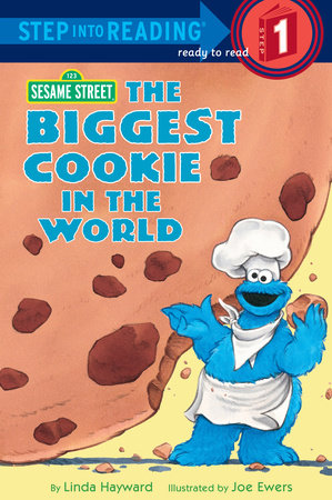 The Biggest Cookie in the World (Sesame Street) by Linda Hayward
