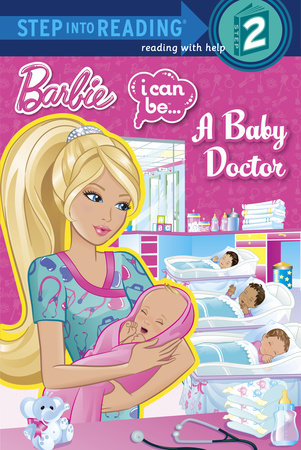 I Can Be...A Baby Doctor (Barbie) by Kristen L. Depken