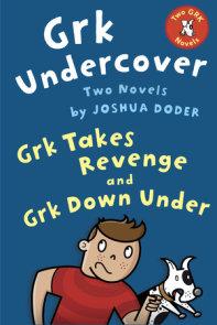 Grk Undercover: Two Novels