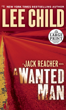A Wanted Man (with bonus short story Not a Drill) by Lee Child