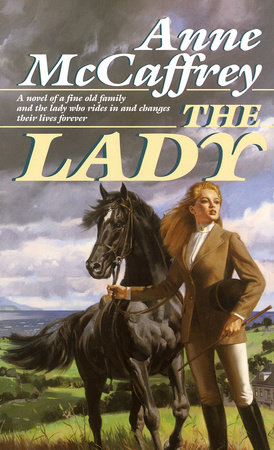 The Lady by Anne McCaffrey
