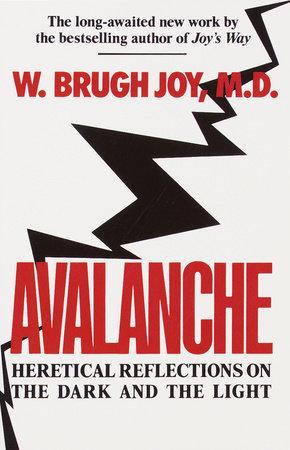 Avalanche by W. Brugh Joy, M.D.