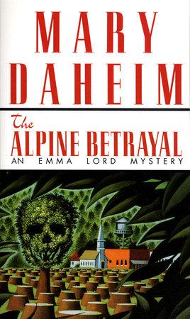 The Alpine Betrayal by Mary Daheim