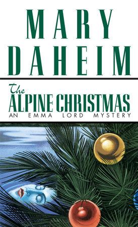 The Alpine Christmas by Mary Daheim