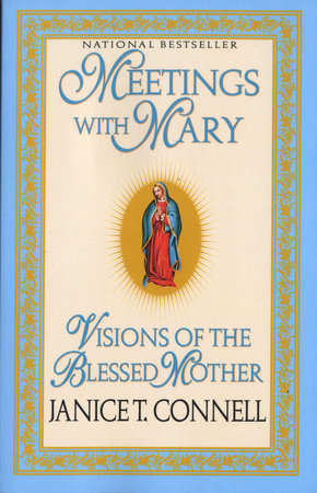 Meetings with Mary by Janice T. Connell
