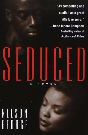 Seduced by Nelson George