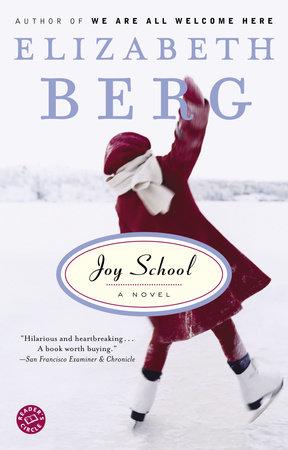 Joy School by Elizabeth Berg