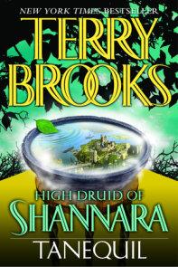 High Druid of Shannara: Tanequil