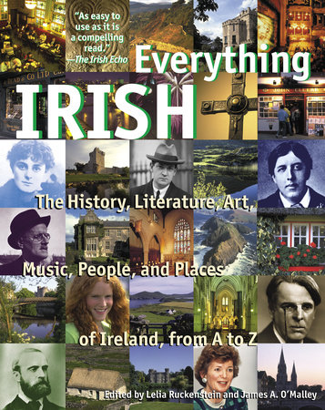 Everything Irish by Lelia Ruckenstein and James O'Malley