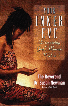 Your Inner Eve by The Reverend Dr. Susan Newman