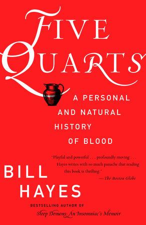 Five Quarts by Bill B. Hayes