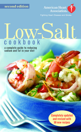The American Heart Association Low-Salt Cookbook by American Heart Association