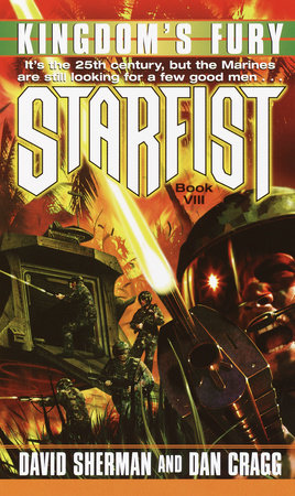Starfist: Kingdom's Fury by David Sherman and Dan Cragg