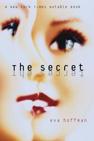 The Secret by Eva Hoffman