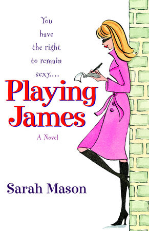 Playing James by Sarah Mason