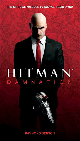 Hitman: Damnation by Raymond Benson