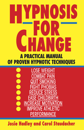 Hypnosis for Change by Josie Hadley