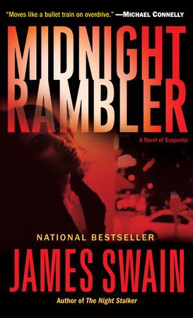 Midnight Rambler by James Swain