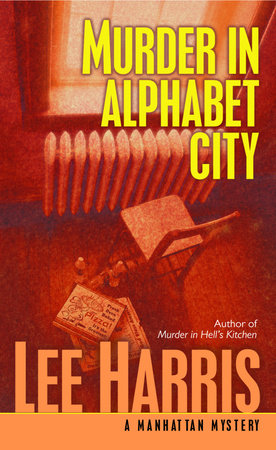 Murder in Alphabet City by Lee Harris